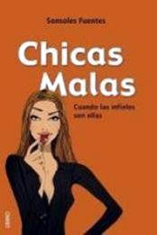 descargar epub Chicas malas – Autor Sonsoles Fuentes gratis
