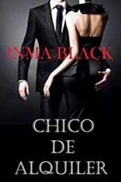 descargar epub Chico de alquiler – Autor Inma Black gratis