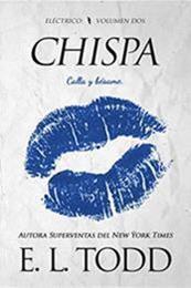 descargar epub Chispa – Autor E. L. Todd