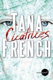 descargar epub Cicatrices – Autor Tana French
