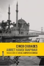 descargar epub Cinco ciudades – Autor Ahmet Hamdi Tanpinar