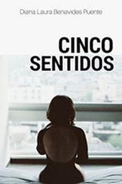 descargar epub Cinco sentidos – Autor Diana Laura Benavides Puente
