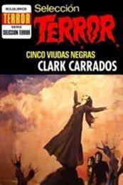 descargar epub Cinco viudas negras – Autor Clark Carrados