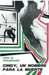descargar epub Cindy, un nombre para la muerte – Autor John D. MacDonald