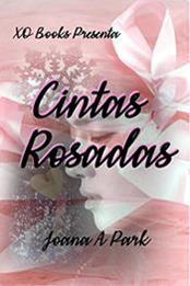 descargar epub Cintas rosadas: Pink ribbons – Autor Joana A. Park;Park JoaJin