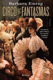descargar epub Circo de fantasmas – Autor Barbara Ewing