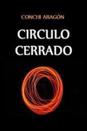 descargar epub Circulo cerrado – Autor Conchi Aragón gratis