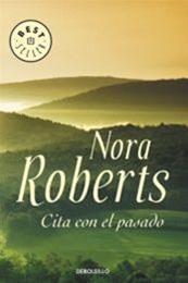 descargar epub Cita con el pasado – Autor Nora Roberts