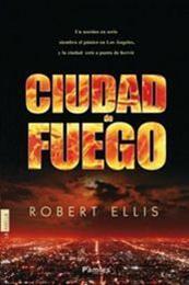 descargar epub Ciudad de fuego – Autor Robert Ellis
