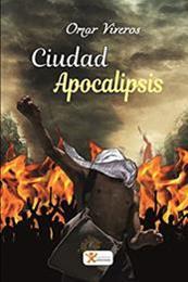 descargar epub Ciudad del apocalipsis – Autor Omar Viveros