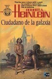 descargar epub Ciudadano de la galaxia – Autor Robert A. Heinlein gratis
