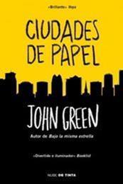 descargar epub Ciudades de papel – Autor John Green