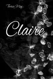 descargar epub Claire – Autor Teresa Mas