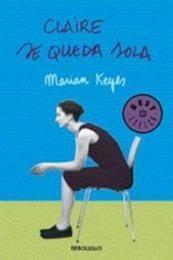 descargar epub Claire se queda sola – Autor Marian Keyes gratis