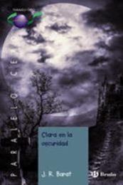 descargar epub Clara en la oscuridad – Autor J.R. Barat gratis