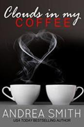 descargar epub Clouds In My Coffee – Autor Andrea Smith