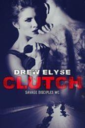 descargar epub Clutch – Autor Drew Elyse