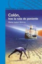 descargar epub Colón, tras la ruta de poniente – Autor María Isabel Molina gratis