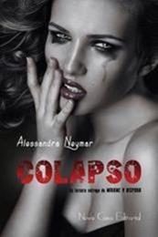 descargar epub Colapso – Autor Alessandra Neymar gratis