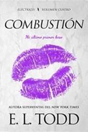 descargar epub Combustión – Autor E. L. Todd