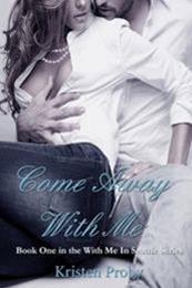 descargar epub Come away with me – Autor Kristen Proby