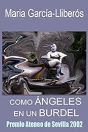 descargar epub Como ángeles en un burdel – Autor Maria García-Lliberós