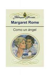 descargar epub Como un ángel – Autor Margaret Rome