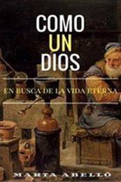 descargar epub Como un dios – Autor Marta Abelló