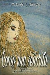 descargar epub Como una señorita – Autor Sheraldy L. Méndez