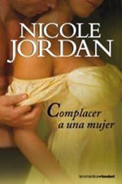 descargar epub Complacer a una mujer – Autor Nicole Jordan