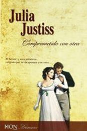 descargar epub Comprometido con otra – Autor Julia Justiss