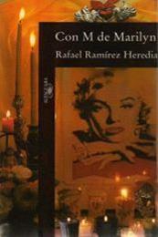 descargar epub Con M de Marilyn – Autor Rafael Ramírez Heredia