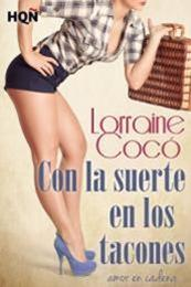 descargar epub Con la suerte en los tacones – Autor Lorraine Cocó gratis