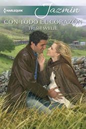 descargar epub Con todo el corazón – Autor Trish Wylie