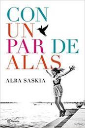 descargar epub Con un par de alas – Autor Alba Saskia