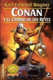 descargar epub Conan y el camino de los reyes – Autor Karl Edward Wagner gratis