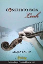 descargar epub Concierto para Leah – Autor Maira Landa