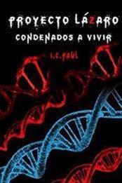 descargar epub Condenados a vivir – Autor I. C. Paul gratis