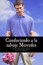 descargar epub Conduciendo a la salvaje Mercedes – Autor Arquímedes González