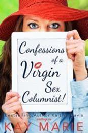descargar epub Confessions of a Virgin Sex Columnist! – Autor Kay Marie. gratis