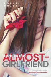 descargar epub Confessions of an almost-girlfriend – Autor Louise Rozett