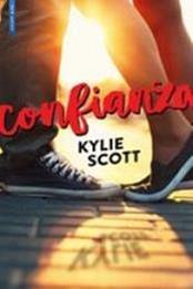 descargar epub Confianza – Autor Kylie Scott gratis