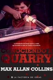 descargar epub Conociendo a Quarry – Autor Max Allan Collins