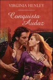 descargar epub Conquista audaz – Autor Virginia Henley