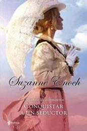 descargar epub Conquistar a un Seductor – Autor Suzanne Enoch gratis