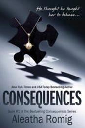 descargar epub Consequences – Autor Aleatha Romig