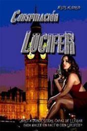 descargar epub Conspiración Lucifer – Autor Jesús Alonso gratis