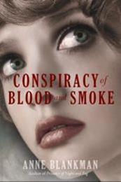 descargar epub Conspiracy of Blood and Smoke – Autor Anne Blankman gratis