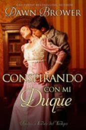 descargar epub Conspirando con mi duque – Autor Dawn Brower gratis