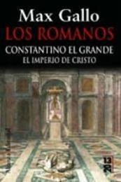 descargar epub Constantino El Grande – Autor Max Gallo